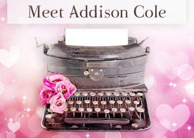 Meet Addison Cole