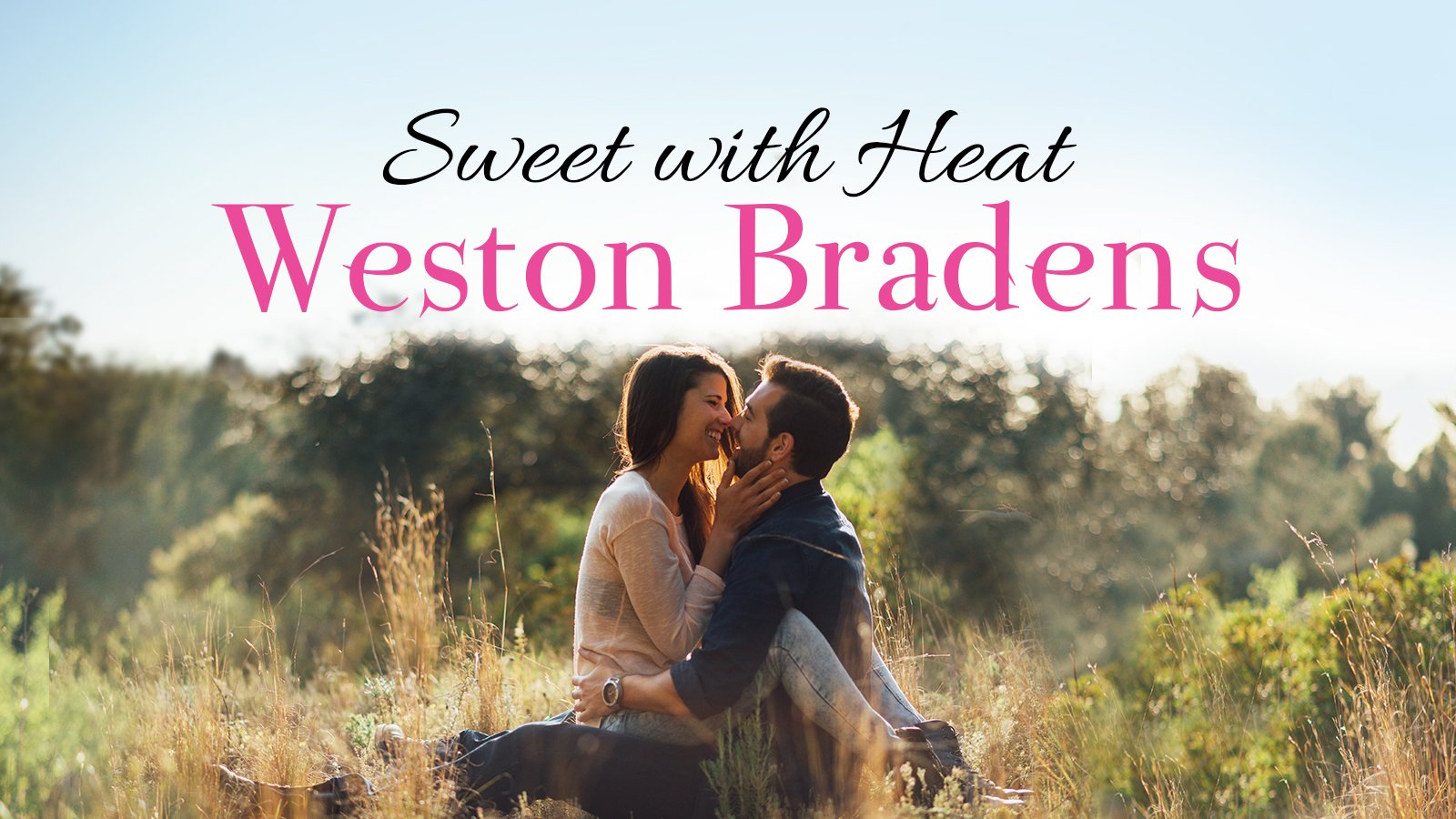 Sweet with Heat Weston Bradens, Addison Cole